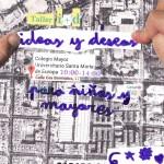 Taller de Urbanismo Ideas y Deseos
